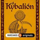 MARCIANOS 115B: El Kybalión y el Hermetismo en Dark