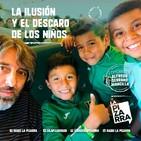 Editorial Alfredo Serrano - La ilusión de los niños - Radio La Pizarra - 24 ago 19