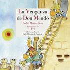 La venganza de Don Mendo- Esta obra de teatro de Pedro Muñoz Seca es una de las más representadas en España