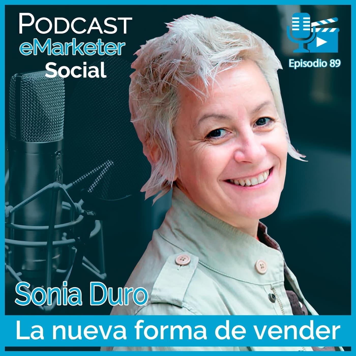 089 Sonia Duro Limia, su historia (1ªparte) en Podcast eMarketerSocial
