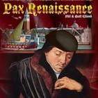 Episodio 021. Pax Porfiriana y Pax Renaissance