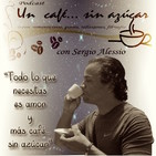 Un café... sin azúcar y canciones con historia