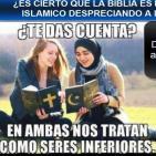 ƒla biblia es igual al coran islamico denigrando a la mujer?.