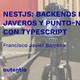 NestJS, Backends para javeros y punto neteros con Typescript - Francisco Javier Barrena