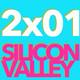 2x01 - Silicon Valley (06/09/16)