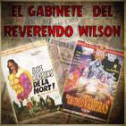 El Gabinete del Reverendo Wilson – Jean Rollin: Las Uvas de la Muerte y El Castillo de las Vampiras