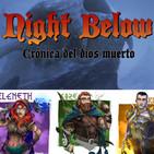 Night Below: Crónica del dios muerto (3 de ?)