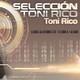 Selección Toni Rico 161 PARTE 1