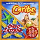 Caribe 2020 + Disco Estrella Vol.23 – Los Auténticos Éxitos Del Verano (2020)