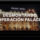 #DesmontandoPalace - Salvados 24/02/2019