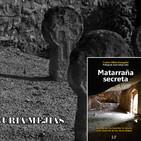 221- 06x05- MATARRAÑA SECRETA con Carlos Ollés- Las Apariciones de la Dama de Blanco
