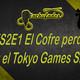 #1x02 El Cofre perdido y el tokio games show