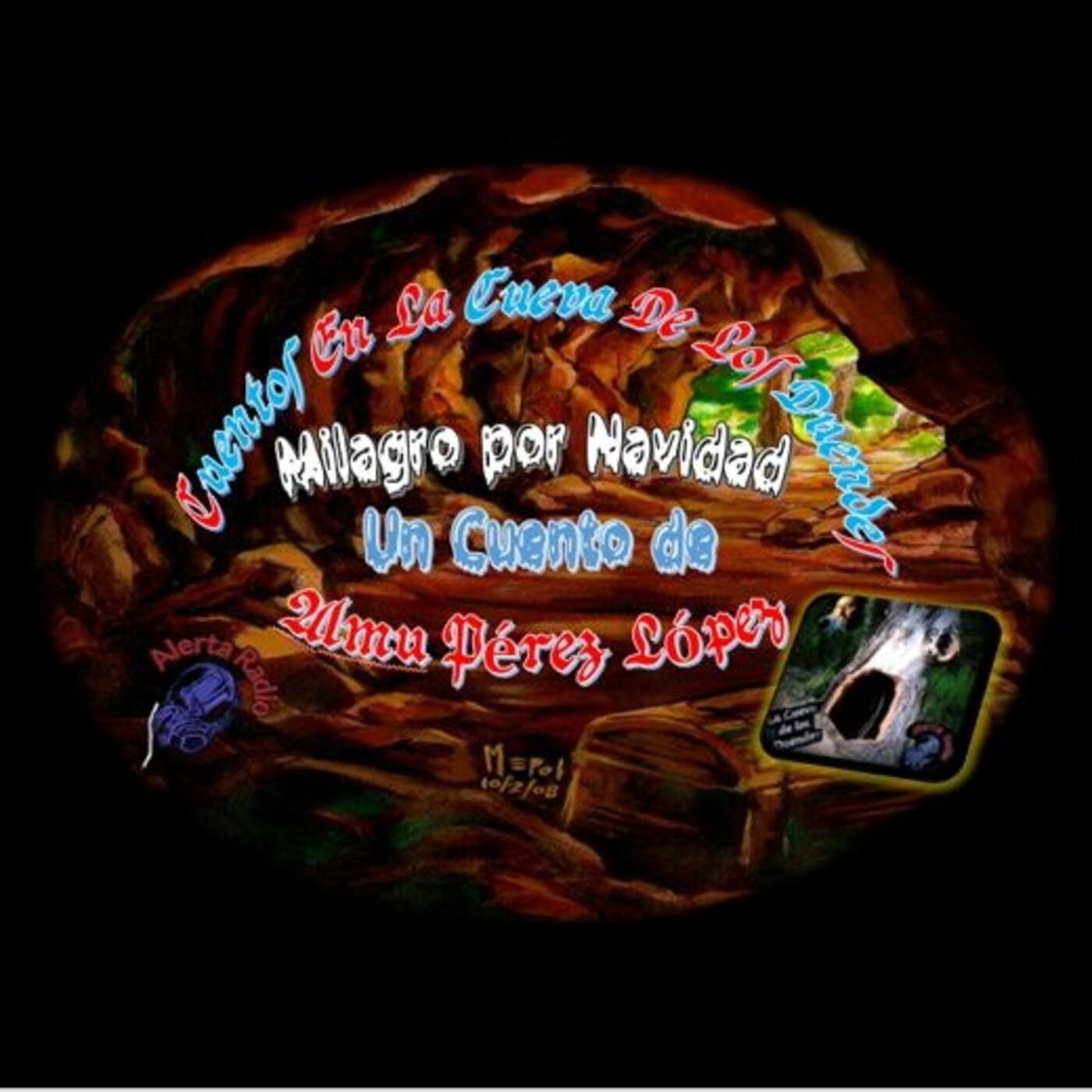 Cuentos en la Cueva 10.1 Milagro por Navidad & Imagine