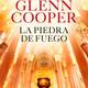 La piedra de Fuego Glenn Cooper Parte del 20 al 23