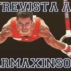 Entrevista a Rubén López - Warmaxinso (Gimnasta olímpico).