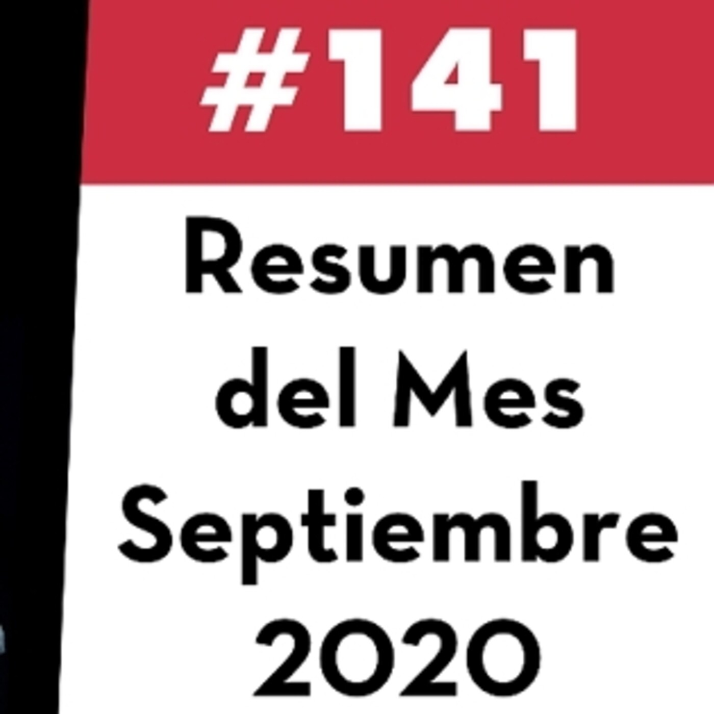 141. Resumen del Mes - Septiembre 2020