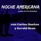 """Noche Americana, Cap 46. """"Bajar, oír y olvidar""""."""