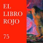 ELR75. Genios y divinidades del hogar; con María Martínez Pisón. El Libro Rojo