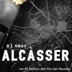 El Teatro del Fin del Mundo 30. El caso Alcàsser, con Silvia y Marta Nieto (Somos unas Goonies)