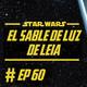 060 - El Sable de Luz de Leia
