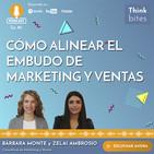 Cómo alinear el embudo de Marketing y Ventas | Ep. 2