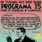 En Tijuana Hay Rock Radio - Temporada De Cuarentena - 15: Cierre De Temporada
