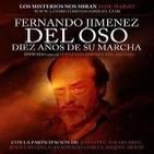 LMNM 120: 'Especial homenaje a Fernando Jiménez del Oso, décimo aniversario de su marcha al otro lado'