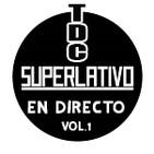TDC Podcast - 58 - TDC SUPERLATIVO (en directo) Vol.1