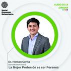 A49 - La Mejor Profesión es Ser Persona - DI Hernán Cerna