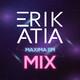 ERIK ATIA #21 Maxima FM Mix