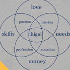 Conoce Tu IKIGAI (El propósito y la razón de ser)
