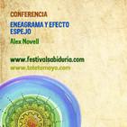 Alex Novell - ENERAGRAMA y EFECTO ESPEJO - II Festival Sabiduría del Montseny