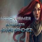 Legión Gamer España Entrevista - Javier Sánchez