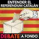 Debate A Fondo - Entender el referéndum catalán