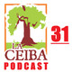 La Ceiba PODCAST 31