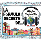 La Fórmula Secreta de Mejor Imposible