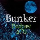 Bunker podcast 276
