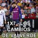 1x7 - Los cambios de Valverde