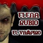 El Vampiro (Elena Rubio) | Audiorelato - Microrelato