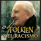 TOLKIEN y el RACISMO - Archivo Ligero Endor´s Cut