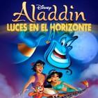 ALADDIN - Luces en el Horizonte