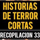 Historias de terror cortas xxxiii (relatos de horror)