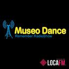 117 Museo Dance (28-02-20) LOCA FM