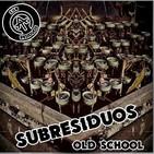 08 Subresiduos OLDSCHOOL - Somos la Mierda