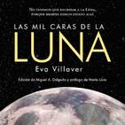 Las mil caras de la Luna. Conversa con Eva Villaver.