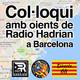 Col·loqui amb oients de Radio Hadrian del 07/11/2018