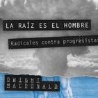 «Radicales vs Progresistas. La necesidad de un nuevo vocabulario político»