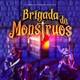 El Stream Mató al Cable N° 256 – Brigada de Monstruos (Entrevista)