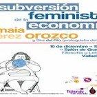 """Amaia Pérez Orozco: """"Subversión feminista de la economía"""" (Valladolid 10/12/2014)"""