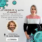 Que el COVID-19 no te quite el sueño, con el doctor Javier Albares